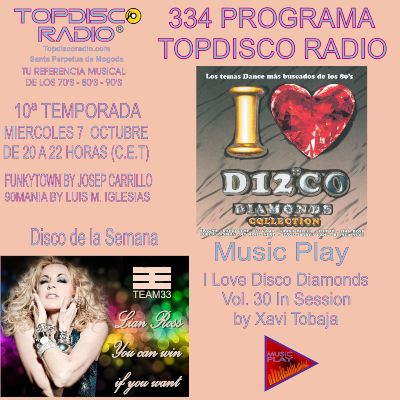334 Programa Topdisco Radio Music Play I Love Disco Diamonds Vol 30 in session - Funkytown - 90mania - 07.10.20