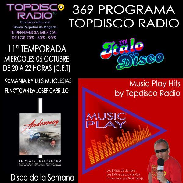 369 Programa Topdisco Radio Music Play - Funkytown - 90mania - 06.10.21