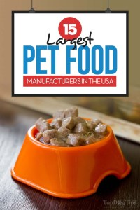 The 15 Largest Pet Food Manufacturers in the USA