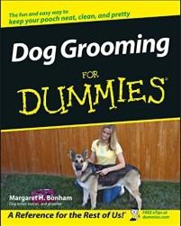 Dog Grooming for Dummies by Margaret H. Bonham (2006)