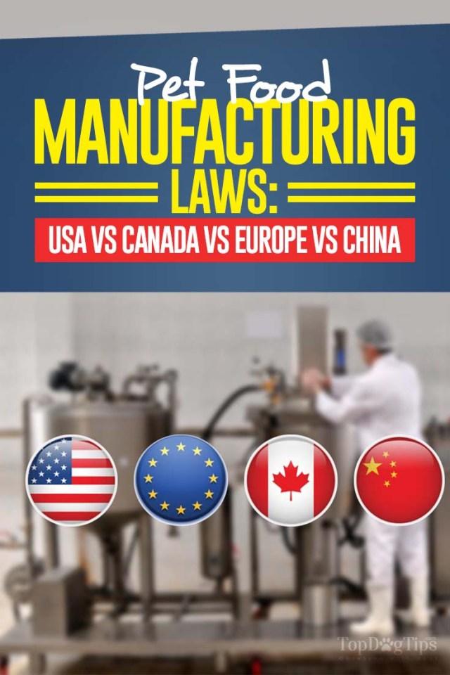 Pet Food Manufacturing in USA vs Canada vs Europe vs China