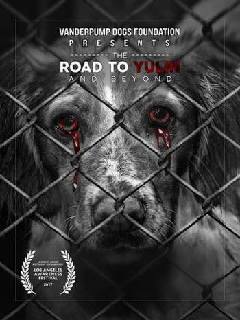 The Road to Yulin and Beyond dog documentary