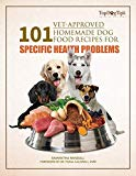 101 Vet-Approved Homemade Dog Food Recipes