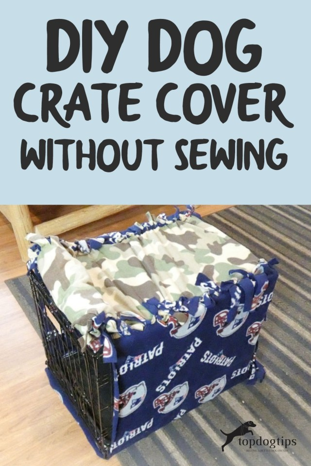 DIY-Dog Crate Cover Without Sewing