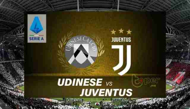 Preview dan Link Live Streaming Udinese vs Juventus di Liga Italia 2021-22 - Toper.Me