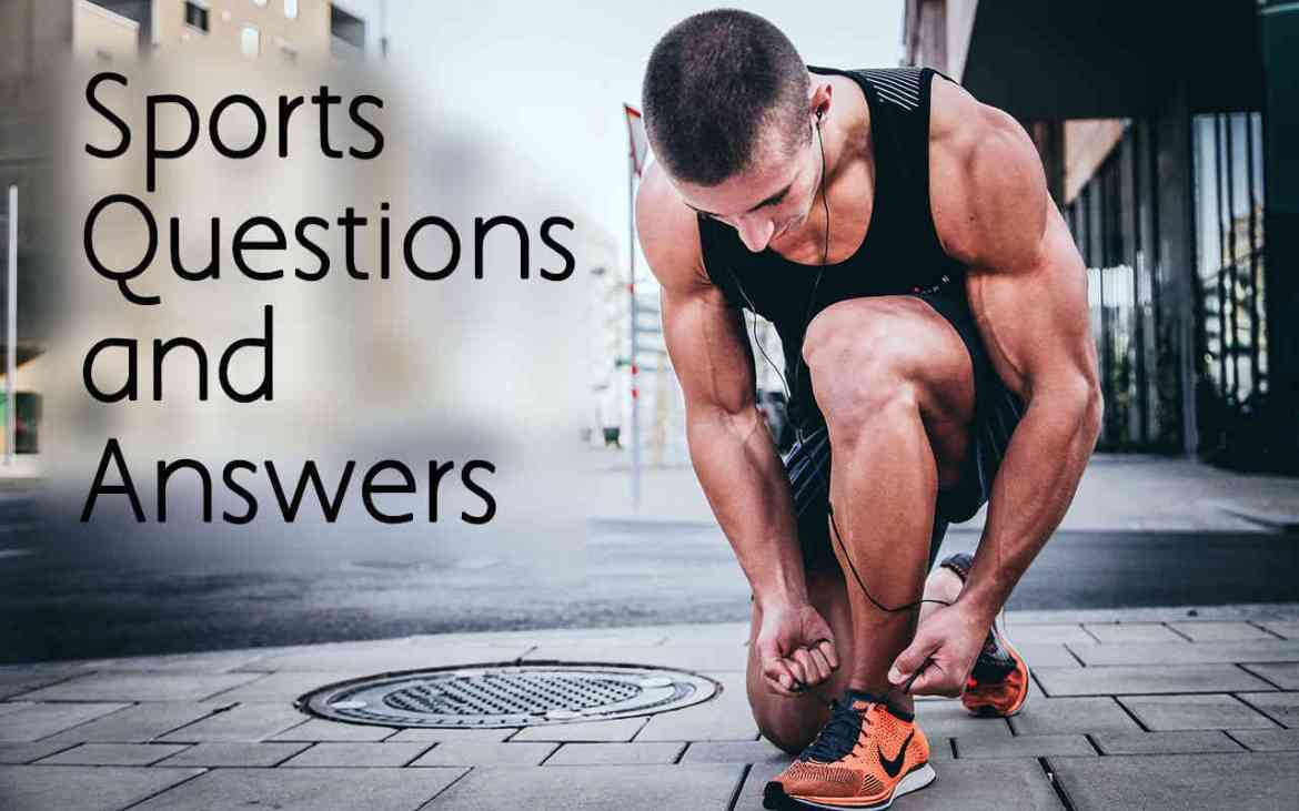 Top 50 Sports Questions and Answers