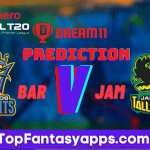 BAR vs JAM Dream11 Team Prediction Today's Match CPL,100% Winning