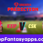KXIP vs CSK Dream11 Team Prediction Todays IPL Match, 100% Winning