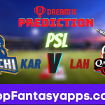 KAR vs LAH Dream11 Team Prediction for Final Match (100% Winning)