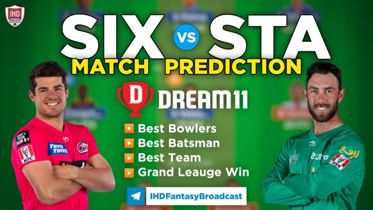 SIX vs STA Dream11 Team Prediction Today's BBL Match, 100% Winning