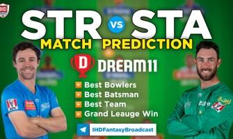 STR vs STA Dream11 Team Prediction Today's BBL Match, 100% Winning