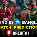 BAN vs WI Dream11 Team Prediction for Today's Match,100% Winning