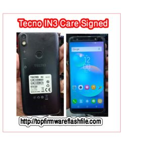 Tecno IN3 Flash File Care Signed Firmware (Frp&Dead Boot) Repair