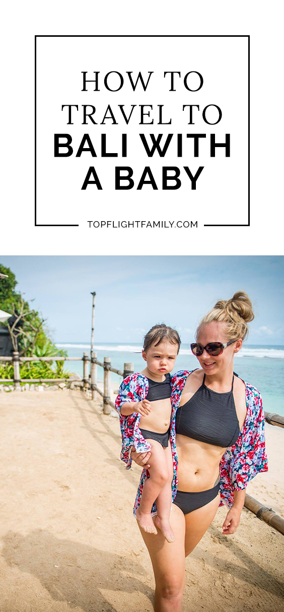 Thinking of traveling to Bali with a baby? We've got the perfect guide to the best accommodations, restaurants and beaches for families with infants.