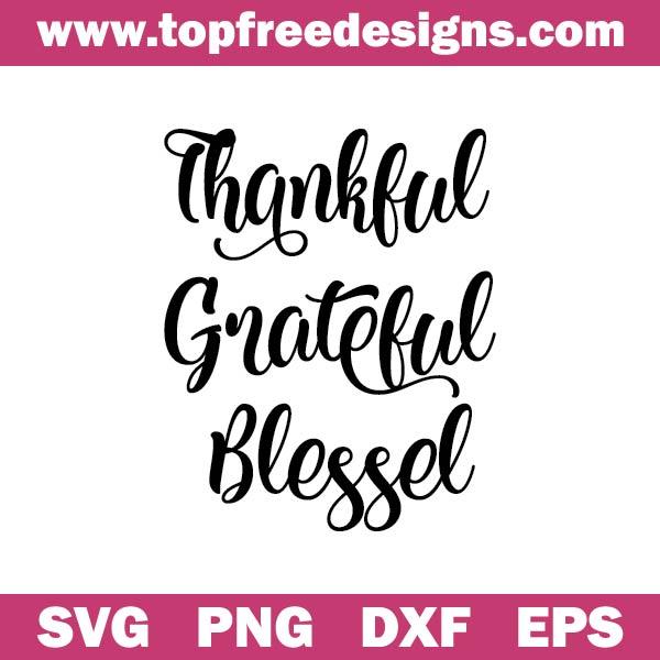 grateful thankful blessed svg free