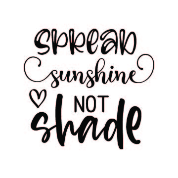 spread sunshine not shade svg free