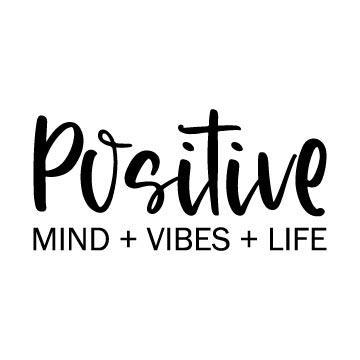 positive mind vibes life svg free