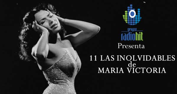 Las 11 Inolvidables de Maria Victoria