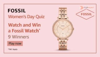 Amazon Fossil Womens day Quiz Answers - Win Fossil watch