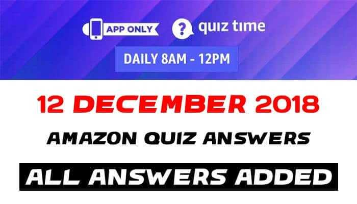 Amazon Quiz 12 December 2018 Answers-Win Oppo F9 Pro