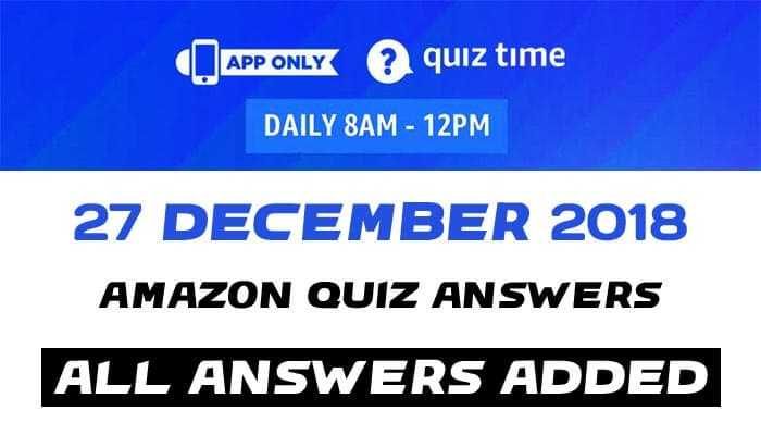 Amazon Quiz 27 December 2018