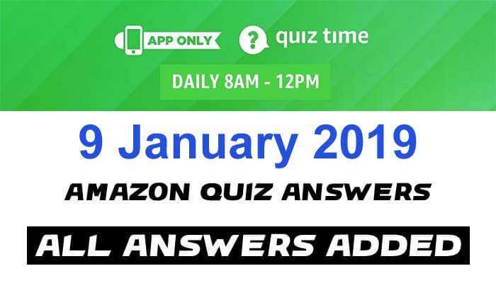 Amazon Quiz 9 January 2019