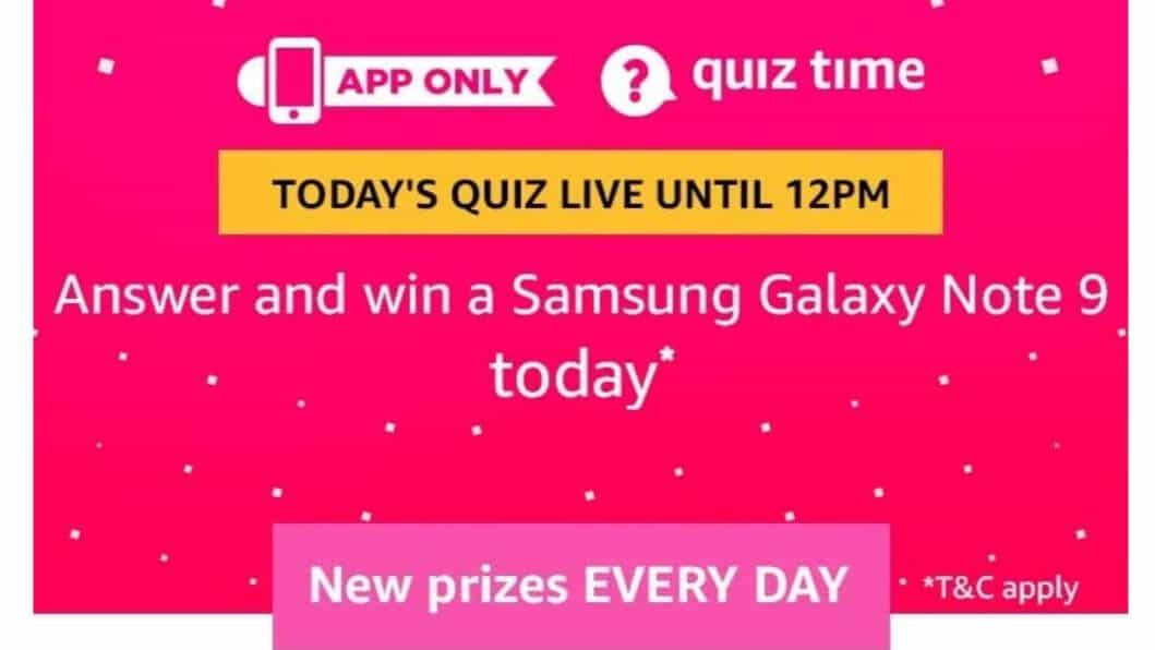 Amazon Quiz 17 February 2019 Answers - Galaxy Note 9