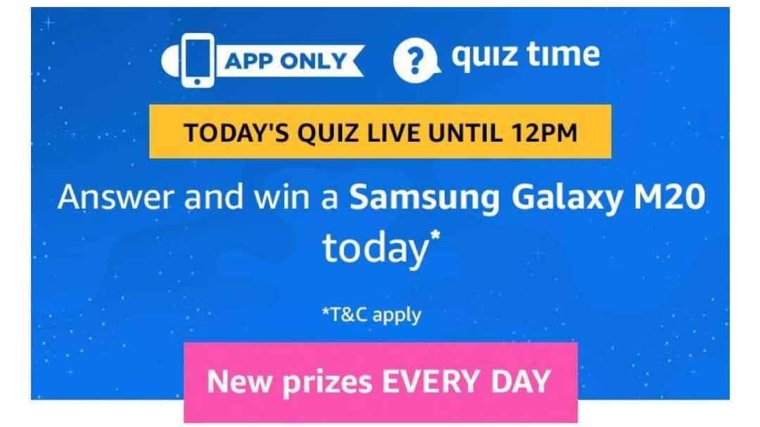 Amazon Quiz 2 May 2019 Answers - Samsung Galaxy M20