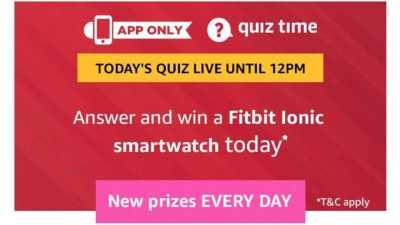 Amazon Quiz 7 march 2019 , Amazon Quiz 7 March answers, Amazon Quiz Answers 7 March 2019, Win Fitbit Ionic Smartwatch Todays Answer, Fitbit Ionic Smartwatch quiz