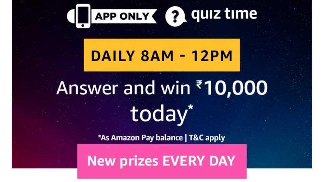 Amazon Quiz 10 May 2019 Answers - Win Rs.10,000 Pay balance