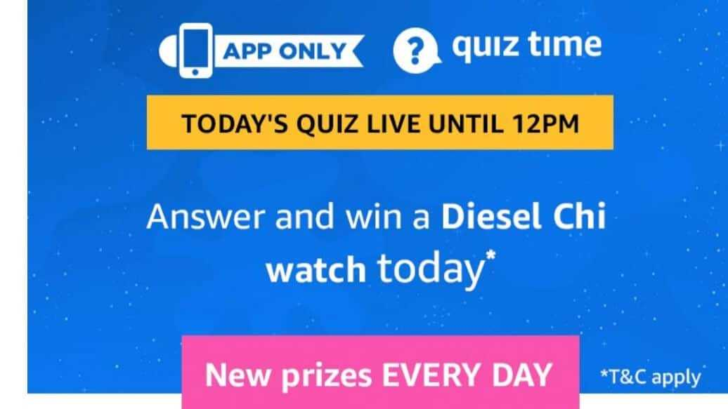 Amazon Quiz 18 may 2019 Answers - Win Diesel Chi Watch