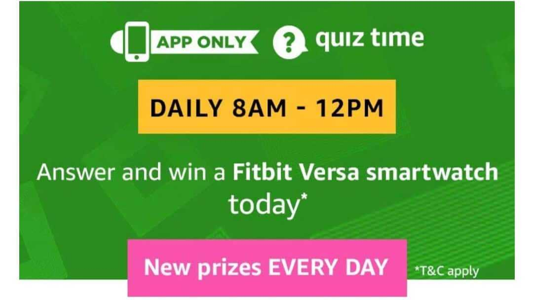 Amazon Quiz 11 June 2019 Answers - Win Fitbit Versa