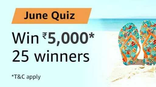 Amazon June Quiz Answers - Win 5000 Amazon Pay Balance