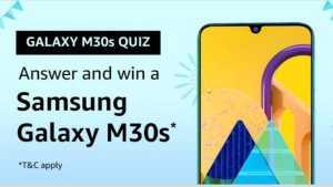 Amazon M30s Quiz Answers and Win Samsung Galaxy M30s