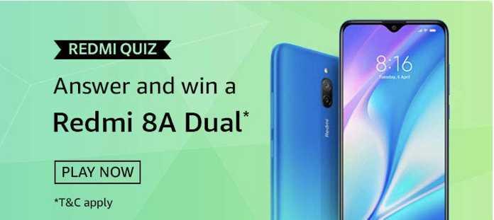 Amazon Redmi 8A Dual Quiz Answers - Win Reredmi 8A Dual Smartphone
