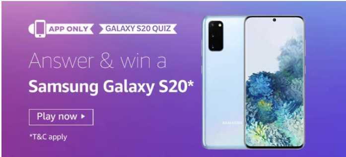 Amazon Samsung S20 Quiz Answers - Win Galaxy S20 Smartphone
