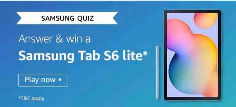 Amazon Samsung Quiz Answers Win – Samsung Tab S6 Lite
