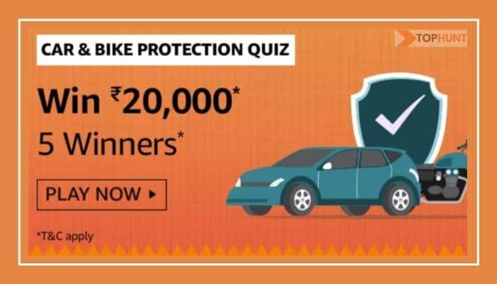 Amazon Car & Bike Protection Quiz Answers Win Rs.20000