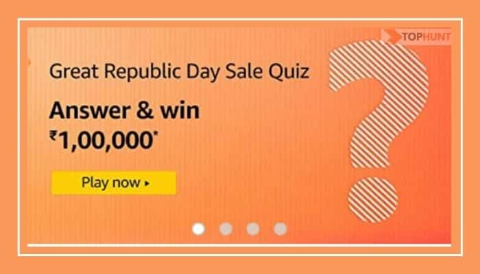 Amazon Great Republic Day Sale Quiz Answers - Win Rs.100000