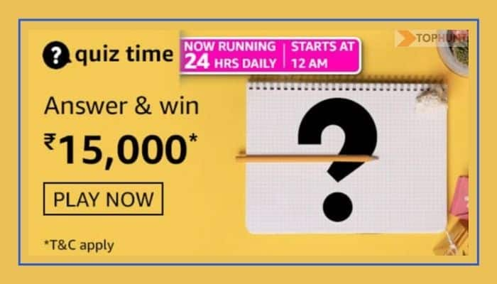 Amazon Quiz 12 April 2021 Answers Win 15000 Today