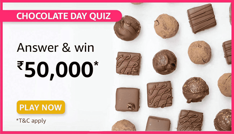 Amazon Chocolate Day Quiz Answers For Today Win Rs.50000