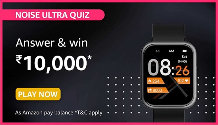 Amazon Noise Colorfit Ultra Quiz Answers For Today Win Rs.10,000