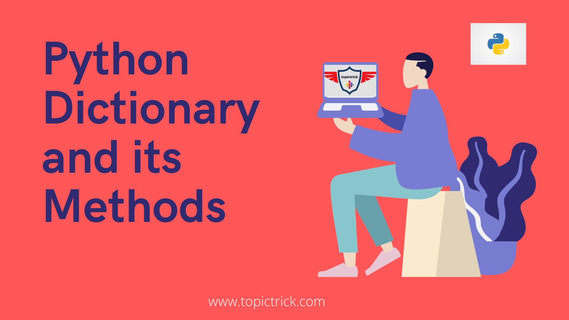 Master Python Dictionary and its methods | 6 mins read