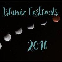 islamic festivals 2016