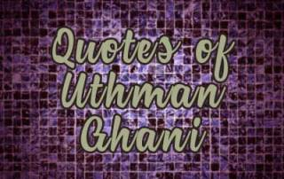 quotes by uthman ghani