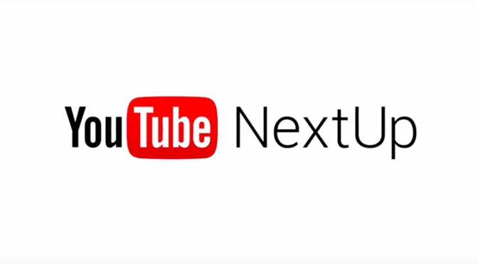 What Is YouTube NextUP And How To Apply For YouTube NextUp 2017?
