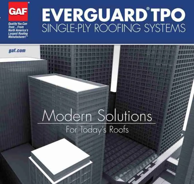 GAF Evergaurd TPO Roofing Systems by Top Line Roofing Contractors
