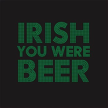 Irish you were beer rhinestone iron on transfer for St.Patrick's day
