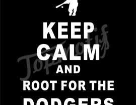 Keep Calm And Root For The Dodgers Heat Transfer Vinyl Design, Bling Tshirt Vinyl