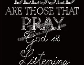 blessed are those that pray rhinestone crystal iron on motifs